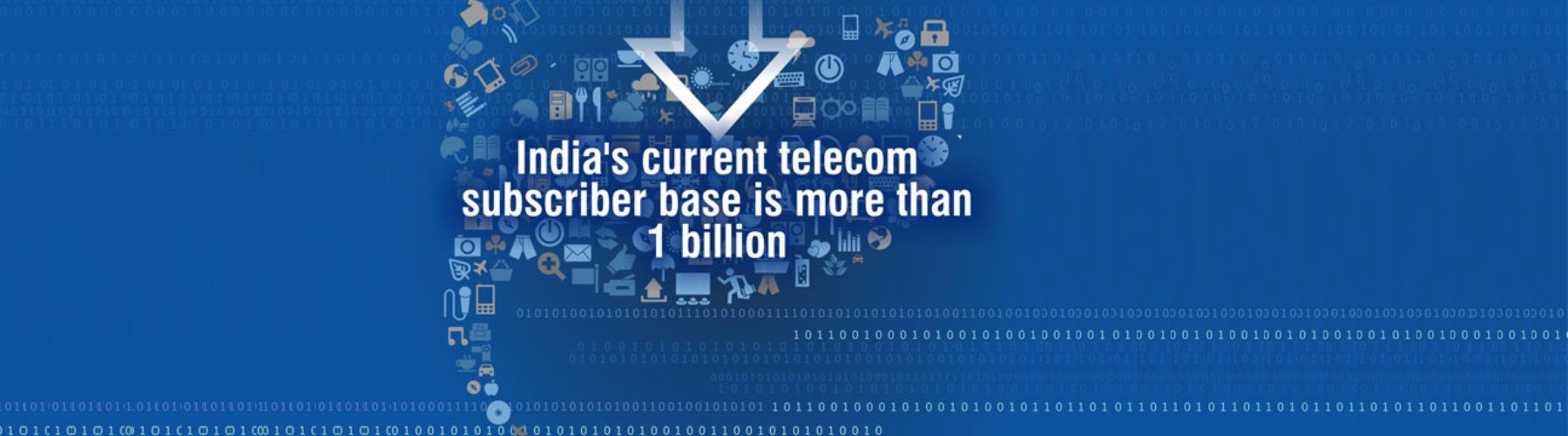 Indias Current Telecom Subscriber Base is more than 1 Billion